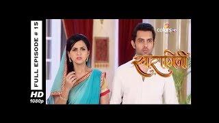 Swaragini - Full Episode 15 - With English Subtitles