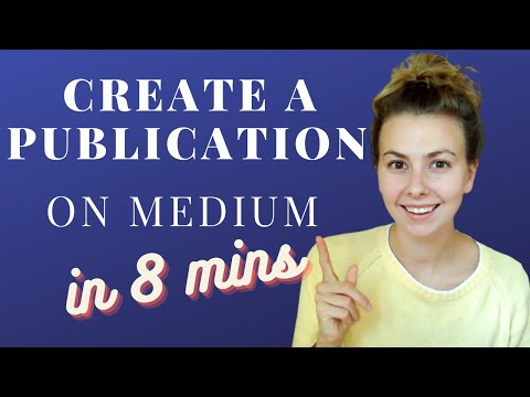 How to Create a Medium Publication in 8 minutes