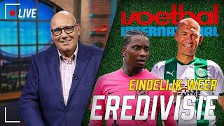 Voetbal International LIVE: Eindelijk Weer Eredivisie!