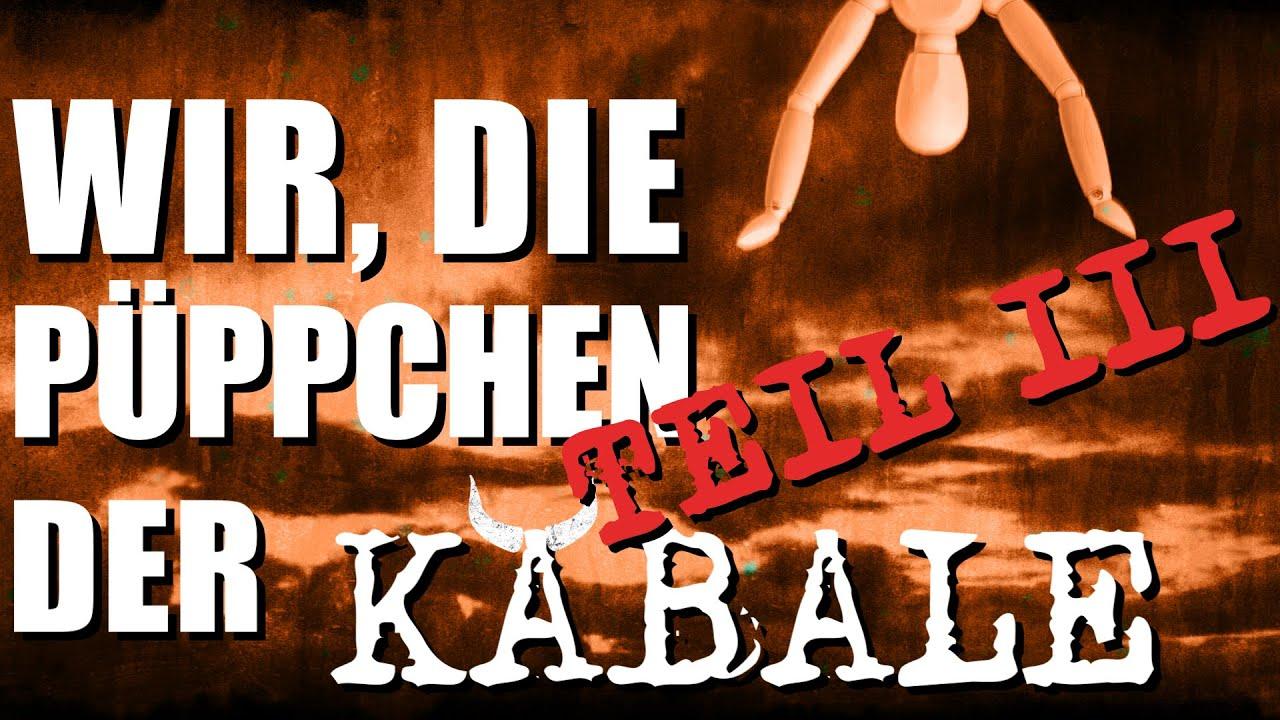 Wir, die Püppchen der Kabale - Teil 3 -