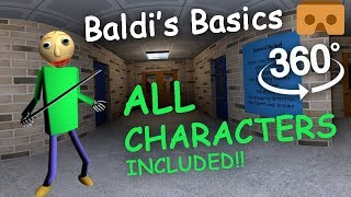 Download Baldi's Basics 360 VR Part #2: ALL CHARACTERS FULL EXPERIENCE Mp3 and Videos