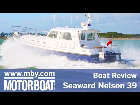 Seaward Nelson 39 | Review | Motor Boat & Yachting