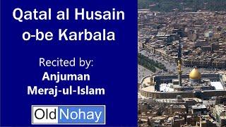 Old Noha - Lucknow: Qatal al Husain o-be Karbala