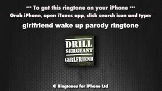 Girlfriend Calling Drill Sergeant Ringtone