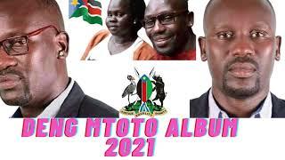 DENG MTOTO 2021 HOT ALBUM