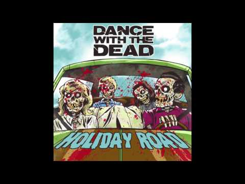 DANCE WITH THE DEAD - Holiday Road (cover)