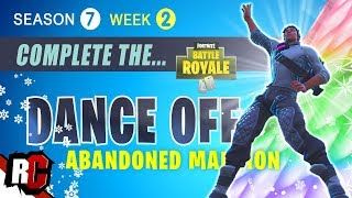 Fortnite WEEK 2 Dance Off at an Abandoned Mansion (Season 7 Challenge / Dance Off Location)