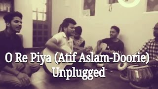 Download O re piya(Atif Aslam- Doorie) unplugged MP3 song and Music Video