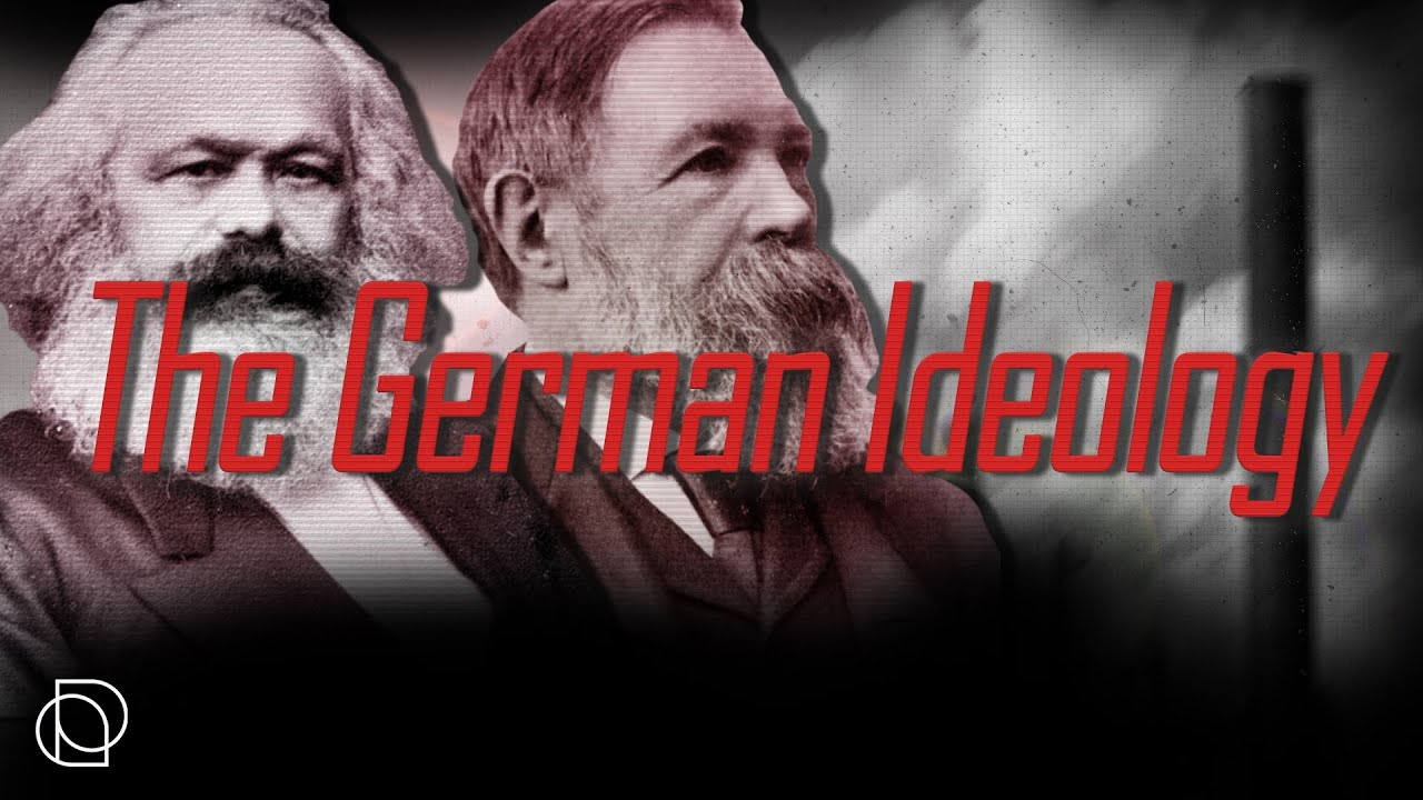 Karl Marx and Friedrich Engels: The German Ideology