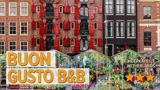 Buon Gusto B&B hotel review | Hotels in Moerkapelle | Netherlands Hotels
