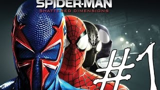 Spider Man Shattered Dimensions Part 1 - ไอ้แมงมุม4ยุค