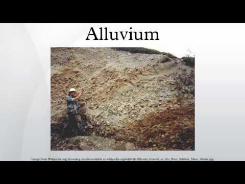 Alluvium