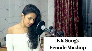 Best Of KK | Female Mashup | Varsha Tripathi
