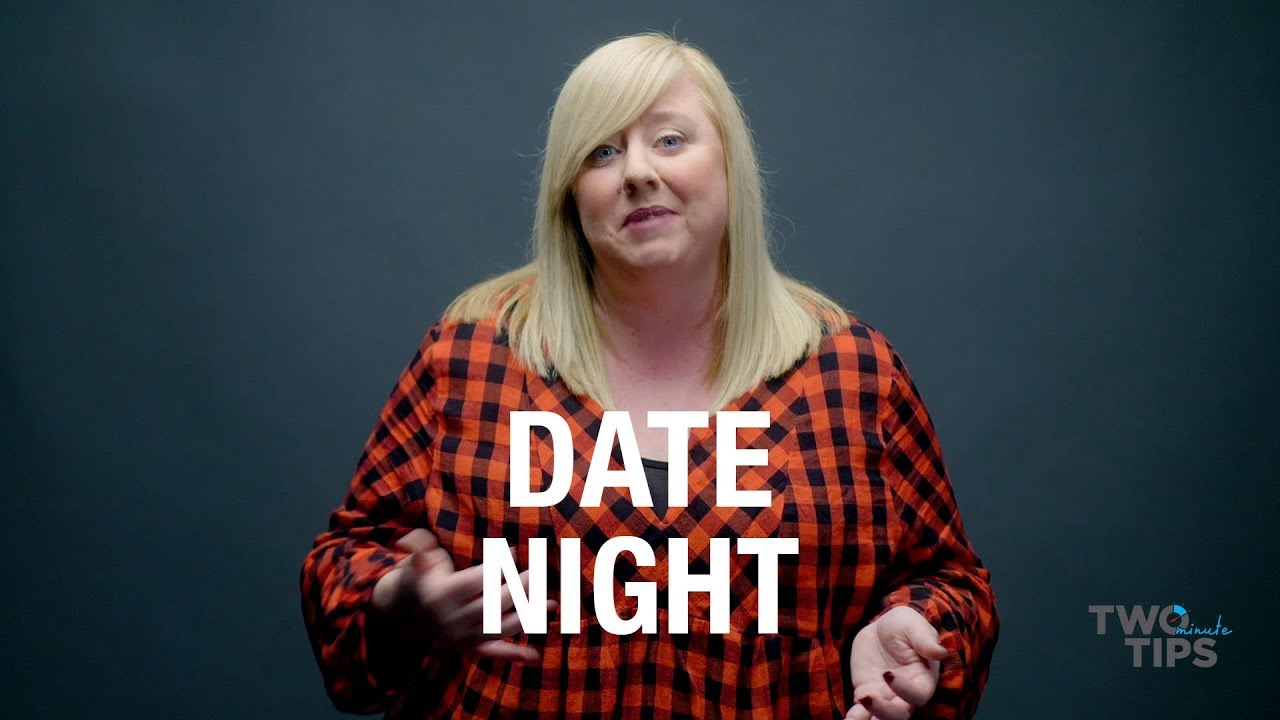 Date Night | TWO MINUTE TIPS