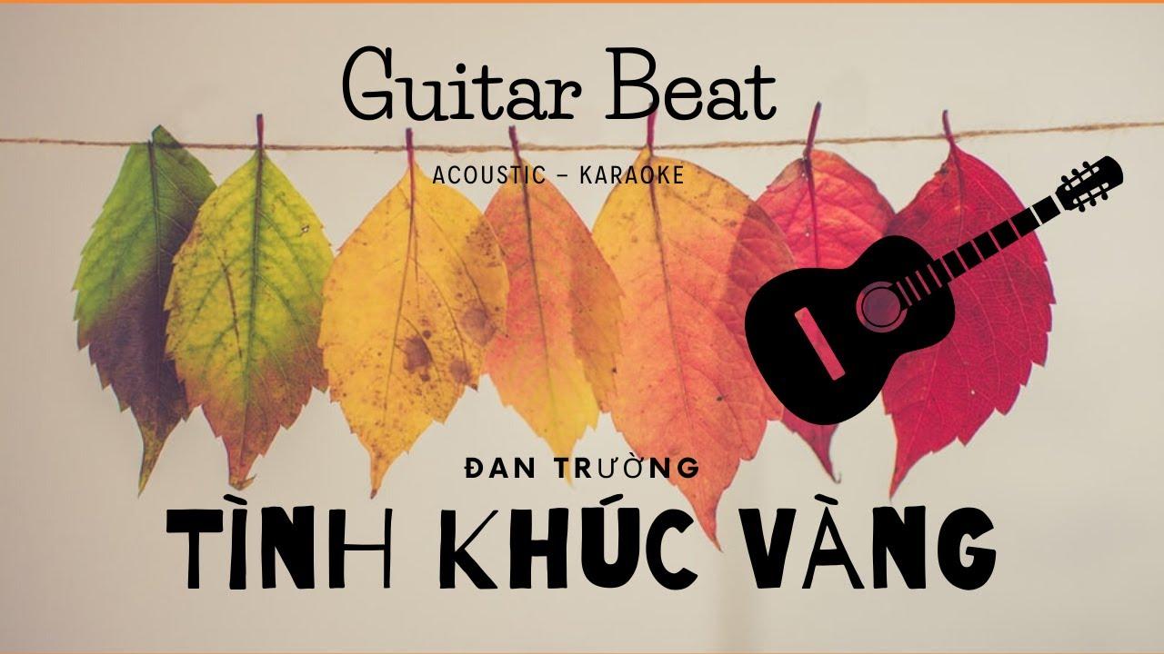 Tình Khúc Vàng – Guitar – Acoustic – Beat Dễ Hát