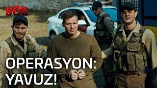 Söz | 30.Bölüm - Operasyon: Yavuz!
