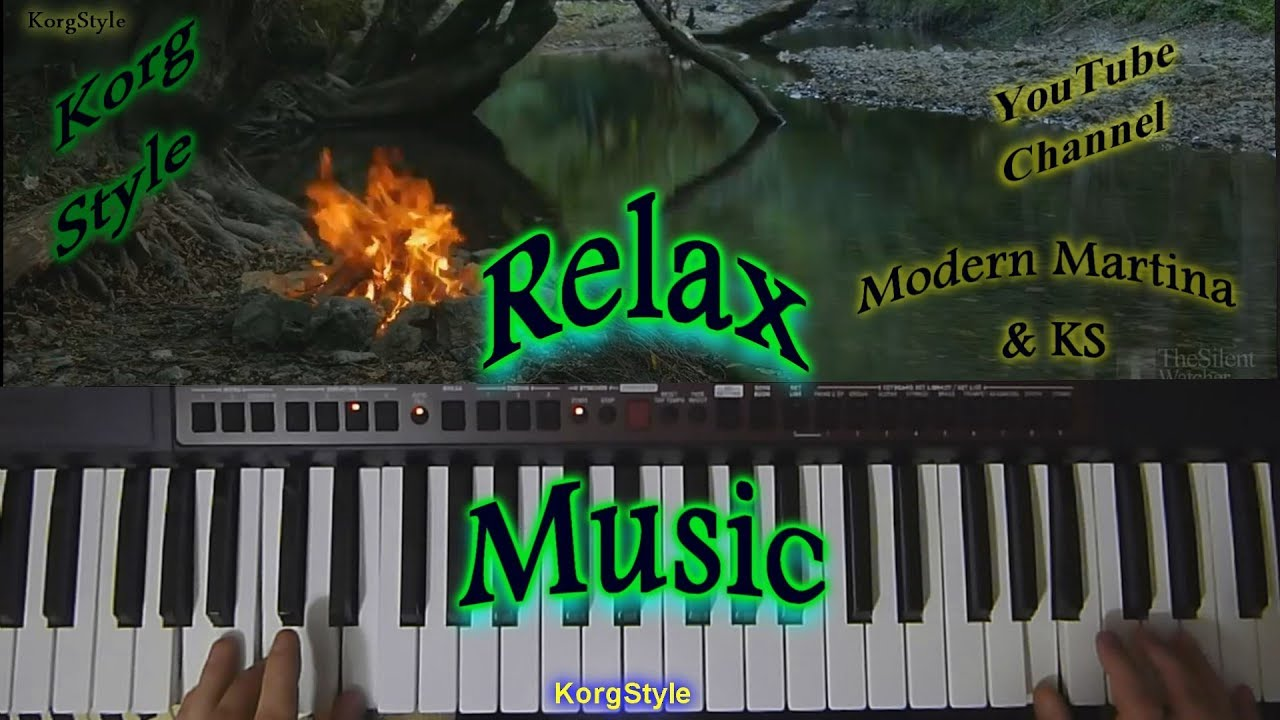 KorgStyle -Воспоминания (Korg Pa 700) Relax Music