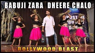 Babuji Zara Dheere Chalo Bollywood Blast Dance | Vicky Patel Dance Choreography