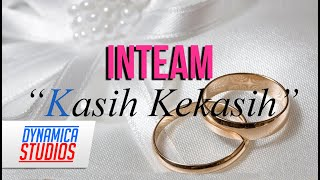 Inteam - Kasih Kekasih Lyric Video