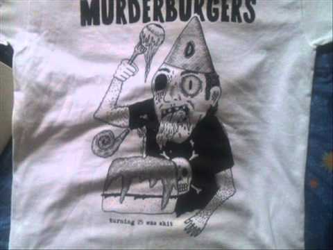 The Murderburgers - turning 25 was shit