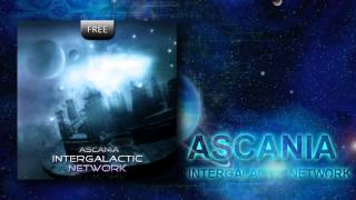 Ascania - Intergalactic Network (Original Mix) [Free Track]