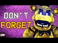 "FNAF SONG ""Don't Forget"" (ANIMATED)"