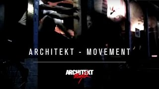 Architekt - Movement (Official Music Video)