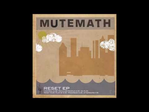 MUTEMATH | Plan B | EP Version