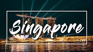 Singapore I Cinematic Travel 2018 (Top Places to See in Singapore)