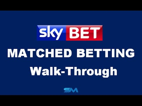 Matched Betting Tutorial - SkyBet Walk Through