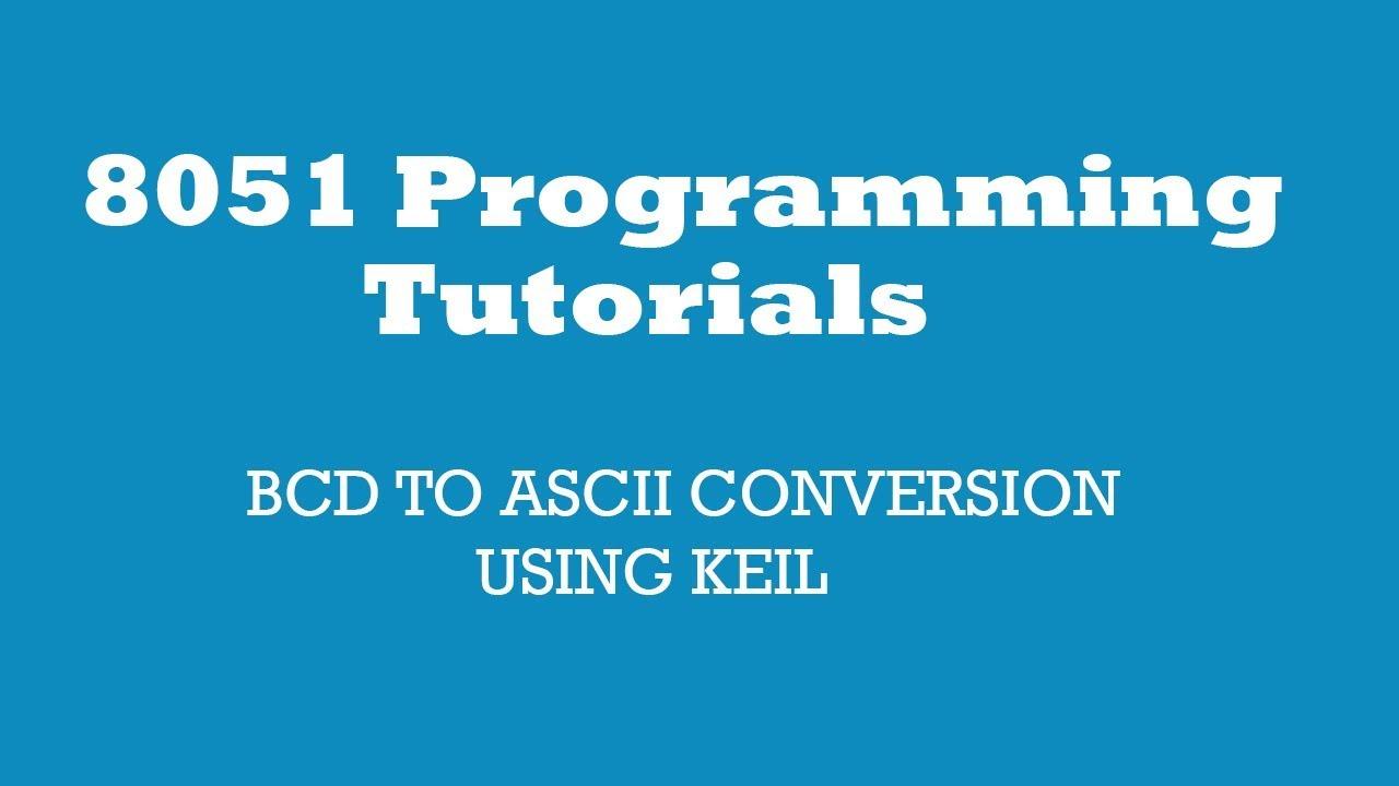 8051bcd To Ascii Conversion Using Keil Bcd Binary Converter Electronics Telecommunication Circuit
