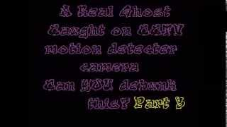 B.A.P.S present NightVisitor Real Ghost Caught On CCTV Evidence 2