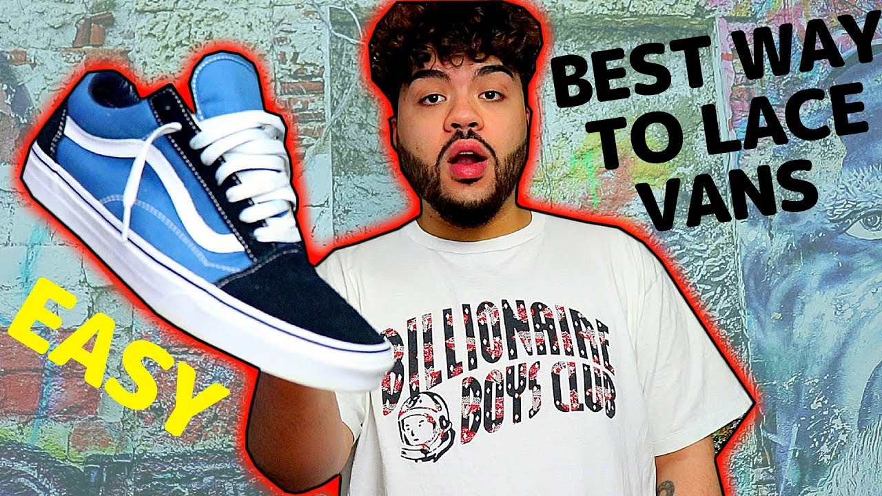 70c4e3cd54 HOW TO LACE VANS OLD SKOOLS! BEST WAY TO LOOSE LACE  EASY TUTORIAL ...