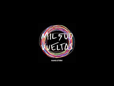 Nano Stern - Mil 500 Vueltas (Full Album)