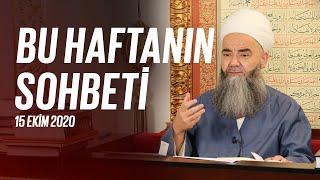 Cübbeli Ahmet Hocaefendi Ile Haftanın Sohbeti 15 Ekim 2020