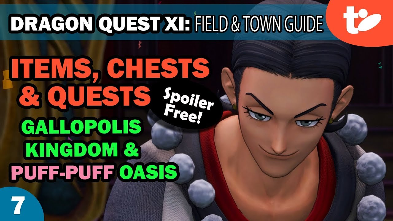 Dragon Quest XI Guide: Item & Chest Locations, Quest Step-By
