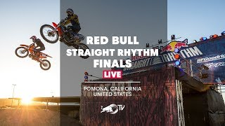 Red Bull Straight Rhythm Finals - LIVE from Pomona, California, United States