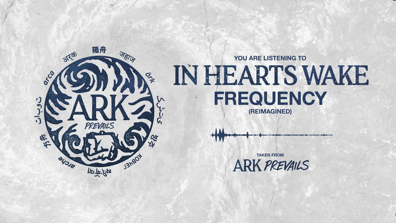in-hearts-wake-frequency-reimagined-unfd