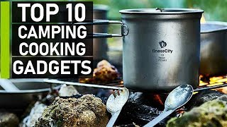 Top 10 Camping & Outḋoor Cooking Gadgets You Should Have
