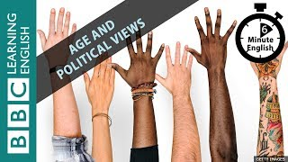 Скачать Do Our Political Views Change As We Get Older 6 Minute English