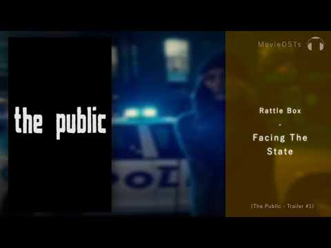 The Public | Trailer Song | Rattle Box - Facing the State