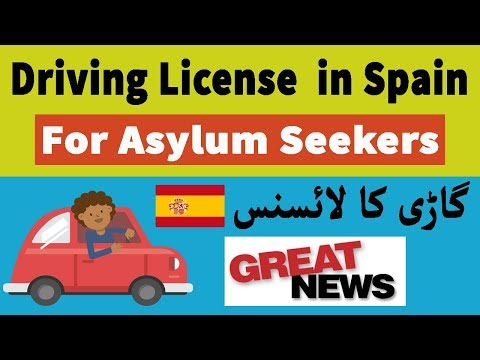 Good News - Spain Driving License for Asylum Seekers - Refugees