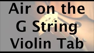 How to Play Air on the G String on the Violin