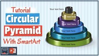 How To Create 3D Circular Pyramid With SmartArt