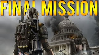 The Division 2 Final Mission! Capitol Building Stronghold Gameplay