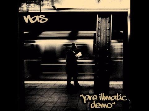 Nas - Illmatic Demo [Full Album]