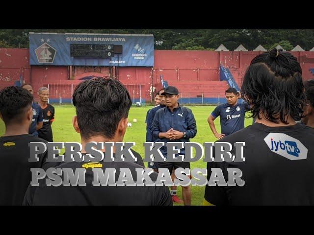 Persik Kediri Akui PSM Makassar Lawan Berat