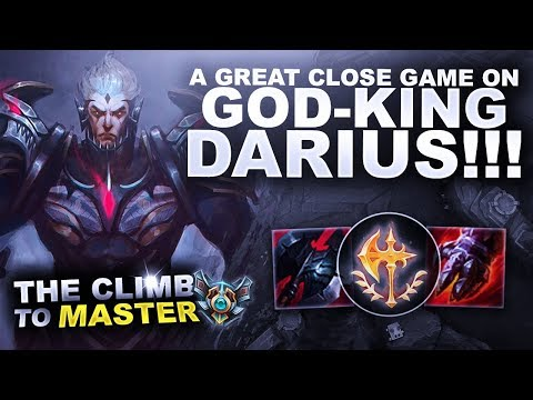A GREAT CLOSE GAME ON DARIUS! - Climb to Master | League of Legends