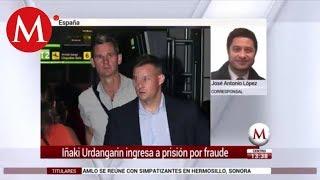 Iñaki Urdangarin ingresa a prisión por fraude en España