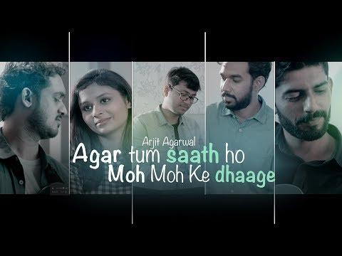 Agar Tum Saath Ho | A R Rahman | Moh Moh Ke Dhaage | Mashup | Cover | Arjit Agarwal Ft. Mansi Mishra